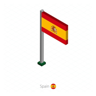 Spain flag on flagpole in isometric dimension.