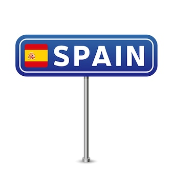 Spain road sign. national flag with country name on blue road traffic signs board design vector illustration.