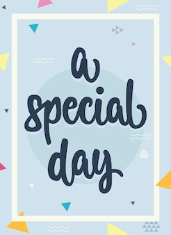 A special day lettering