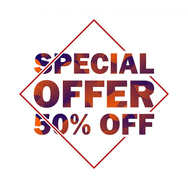 Special offer 50 percent off