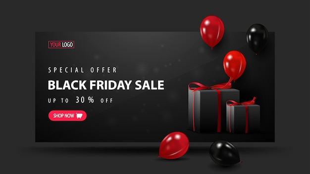 Special offer, black friday sale, up to 30% off, black 3d discount banner with red and black balloons, presents and button.