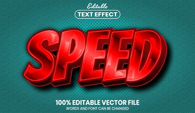 Speed text, font style editable text effect