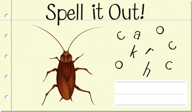 Spell it out cockroach