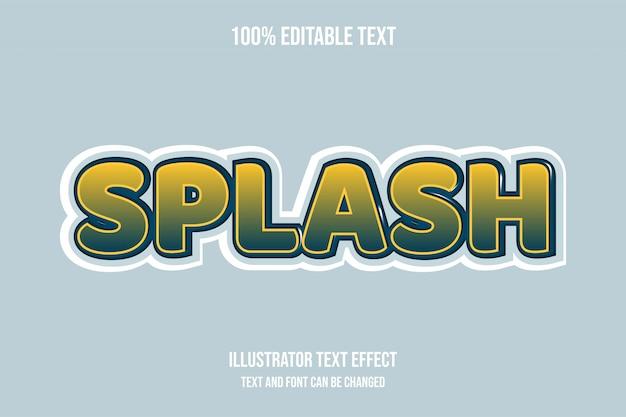 Splash, editable text effect