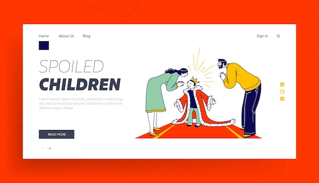 Spoiled kid landing page template. parent characters admire with child in gold crown on head and royal mantle stand on red carpet
