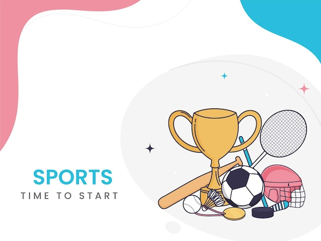 Sports time to start poster design with trophy cup and game equipments