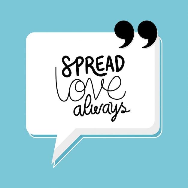 Spread love always quote