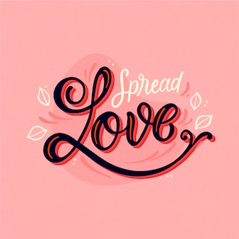 Spread love to others and to yourself lettering