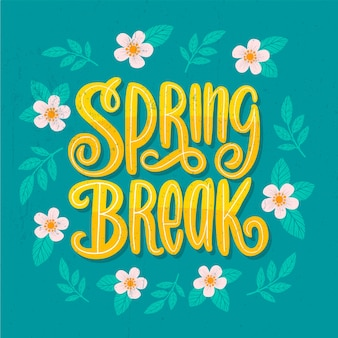 Spring break concept lettering and flowers