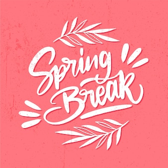 Spring break concept lettering and leaves
