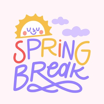 Spring break lettering with sun and clouds