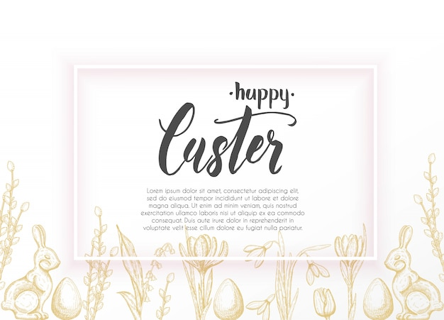 Spring easter card with hand drawn easter egg, chocolate bunny, lilies of the valley, tulip, snowdrop, crocus, willow. space for text as an example. hand made lettering-happy easter