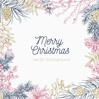 Square monochrome holiday background or backdrop with frame or border made of winter seasonal plants hand drawn with contour lines