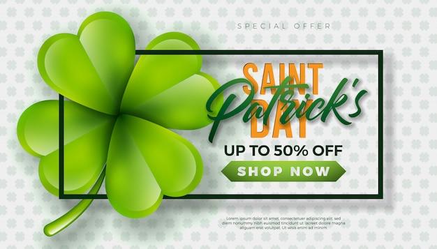 Дизайн продажи дня st. patrick, с зеленым клевером и книгопечатанием на белой предпосылке. вектор ирландский счастливый праздничный шаблон дизайна для купона, баннера, ваучера или рекламного плаката.