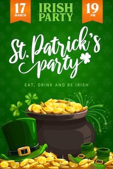Флаер или плакат праздника ирландской религии. горшок с сокровищами лепрекона с золотом, листьями зеленого клевера и счастливым трилистником, золотыми монетами, шляпой и туфлями, дизайном вечеринки в ирландском пабе