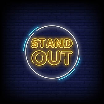 Stand out neon signs style text