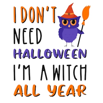 A standing, frowning owl with a witch's broom. halloween postcard with lettering