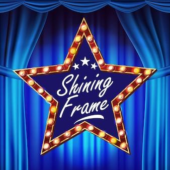 스타 빌보드 벡터입니다. 빛나는 빛 사인 보드. 블루 극장 커튼. 현실적인 샤인 램프 프레임. 3d 전기 빛나는 요소. 빈티지 조명 된 네온 빛. 삽화