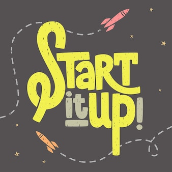Start it up texture lettering with rockets and stars sign for start up launching new