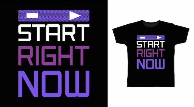 지금 바로 시작하세요 타이포그래피 티셔츠 디자인