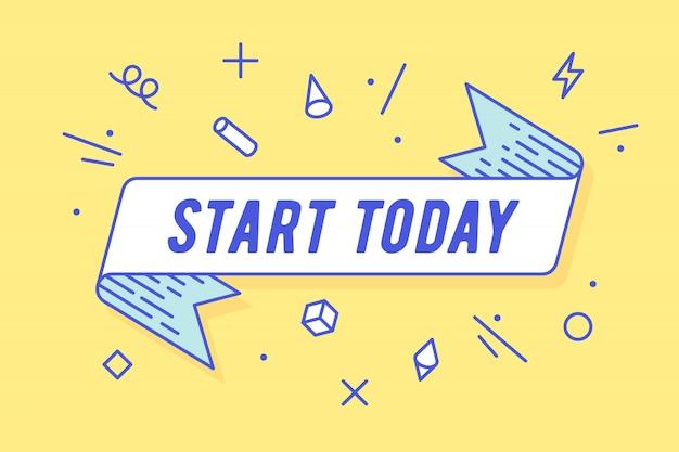 Start today, ribbon