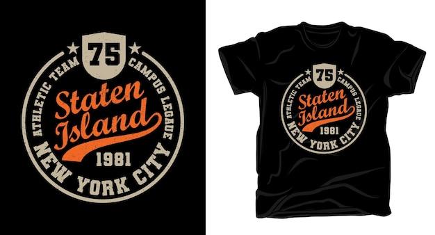 スタテンアイランドのタイポグラフィtシャツのデザイン
