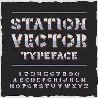 Станционный алфавит с гарнитурой в стиле ретро, богато украшенными буквами и цифрами с трафаретными пластинами