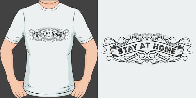 Останься дома. уникальный и модный дизайн футболки covid-19.