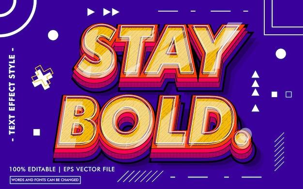 Оставайтесь смелым текстовым эффектом стиля