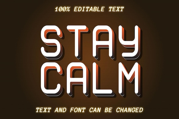 Stay calm editable text effect vintage style