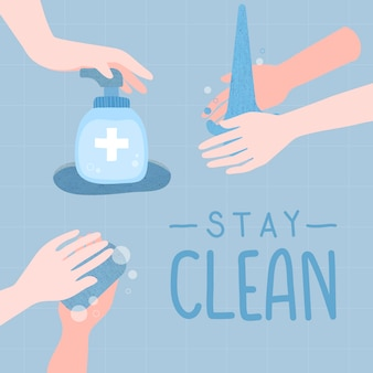 Stay clean illustration. washing your hands to prevent the spread of coronavirus vector