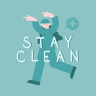 Rimani pulito e rimani al sicuro messaggio