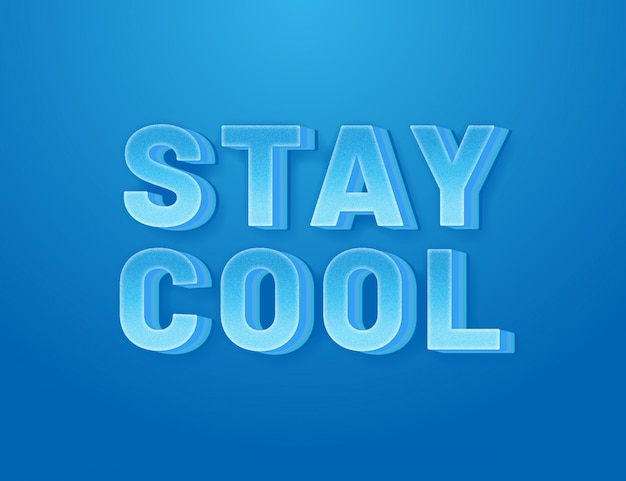 Stay cool 3d easy editable font effect