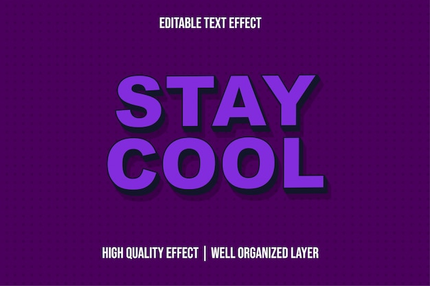 Stay cool 3d purple text effect style