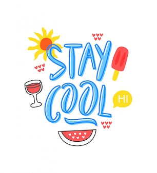 Stay cool text with doodle isolated