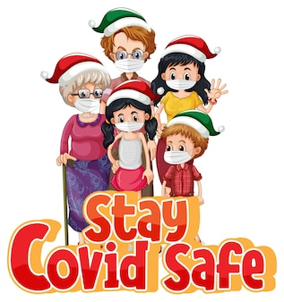 Stay covid safe font in cartoon style with family wearing medical mask isolated on white