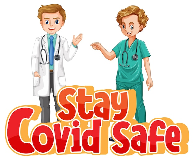 Stay covid safe font in cartoon style with two doctors isolated on white background