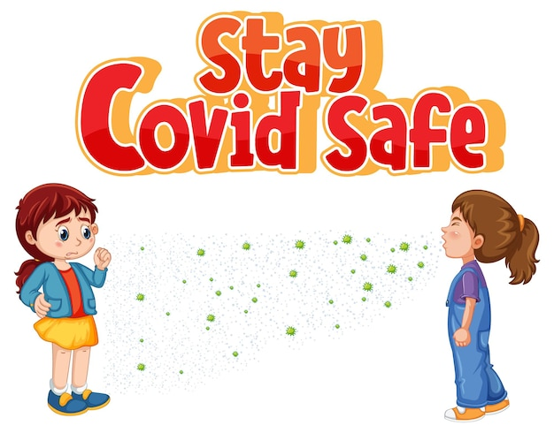 Stay covid safe font in cartoon style with two girl keeping social distance isolated on white background