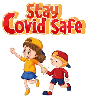 Stay covid safe font in cartoon style with two kids do not keep social distancing isolated on white background