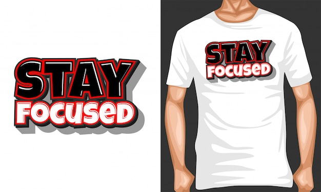 Stay focused lettering typography