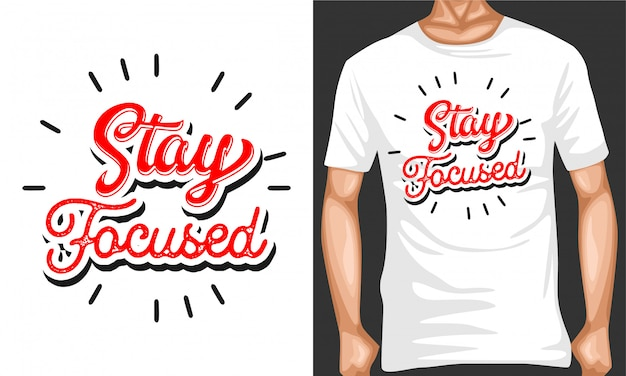 Stay focused typography quotes