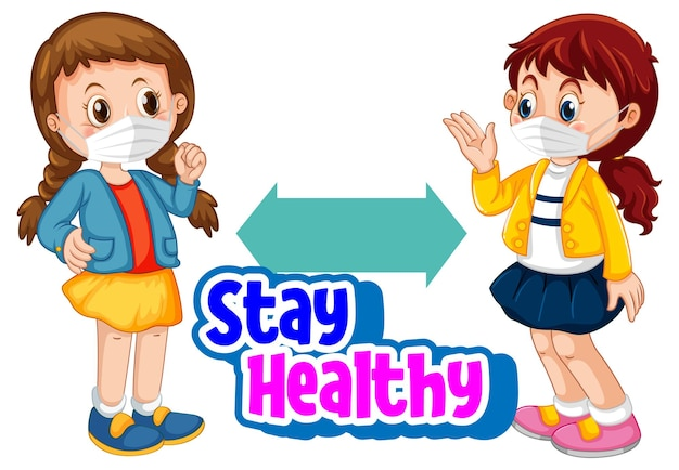 Stay healthy font in cartoon style with two children keeping social distance isolated on white background