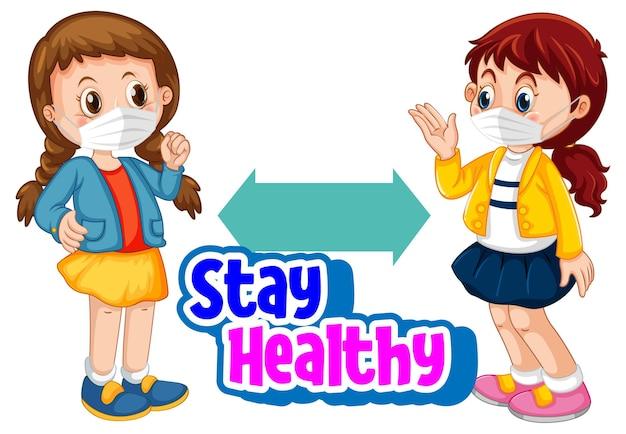 흰색 배경에 격리된 사회적 거리를 유지하는 두 자녀와 함께 만화 스타일의 건강한 글꼴 유지