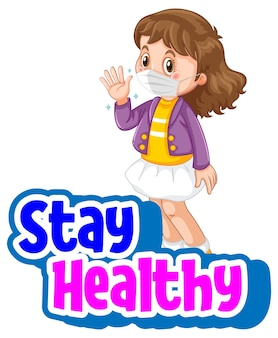 Stay healthy font with a girl wearing mask cartoon character isolated