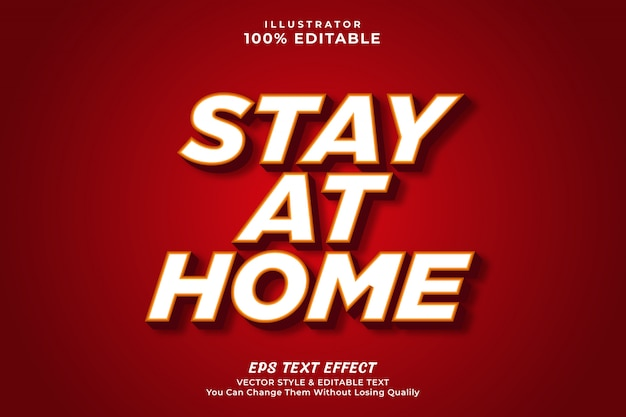 Stay at home 3d bold editable text effect, premium