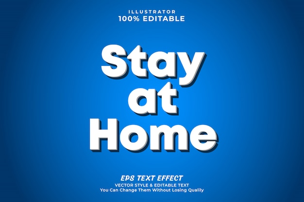 Stay at home 3d bold text effect, premium