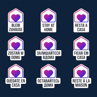 Stay home design  sticker badge in different languages. coronavirus outbreak. stay at home to protect others.