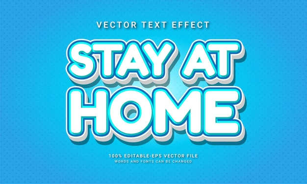 Stay at home editable text style effect themed healthy life