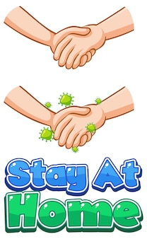 Stay at home font design with virus spread from shaking hands on white