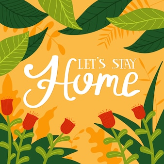 Stay home hand drawn lettering poster design for coronavirus prevention